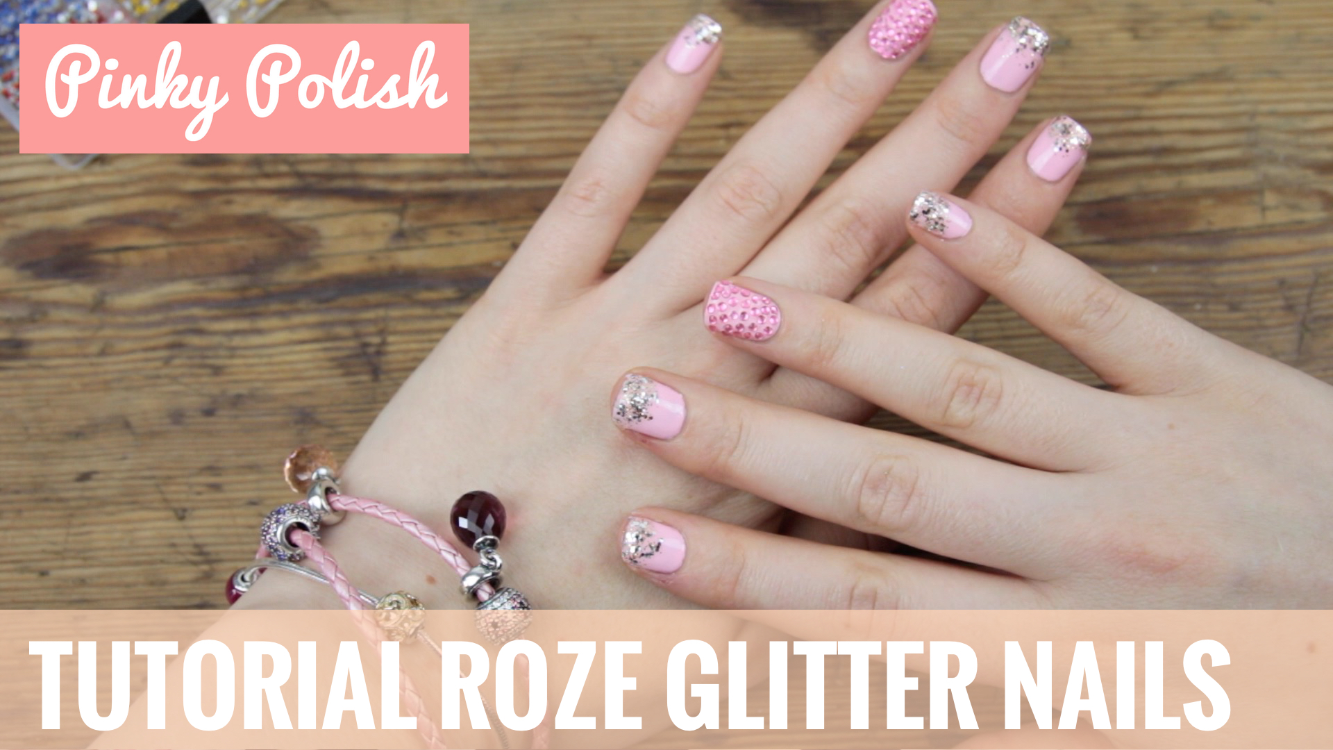 Video Tutorial Roze Glitter Nails Met Pandora Pinky Polish
